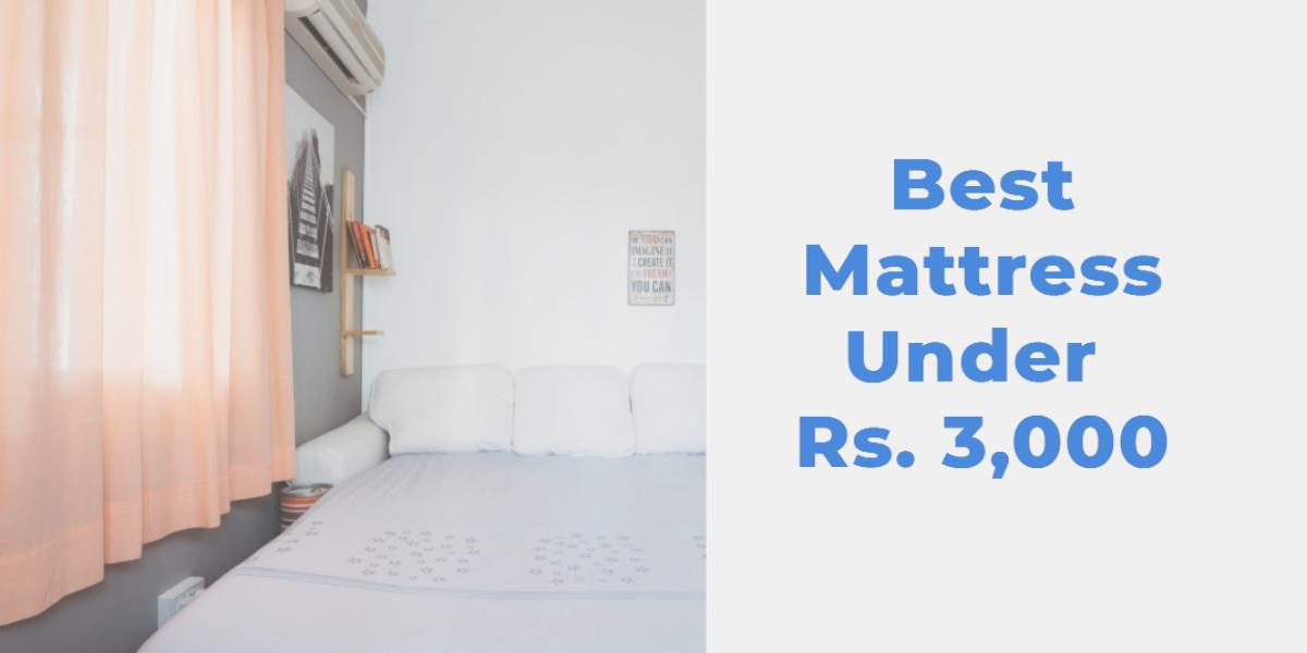Best Mattress Under 3000
