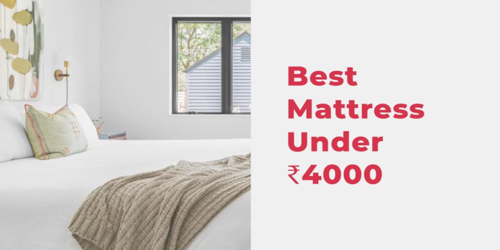 Best Mattress Under 4000
