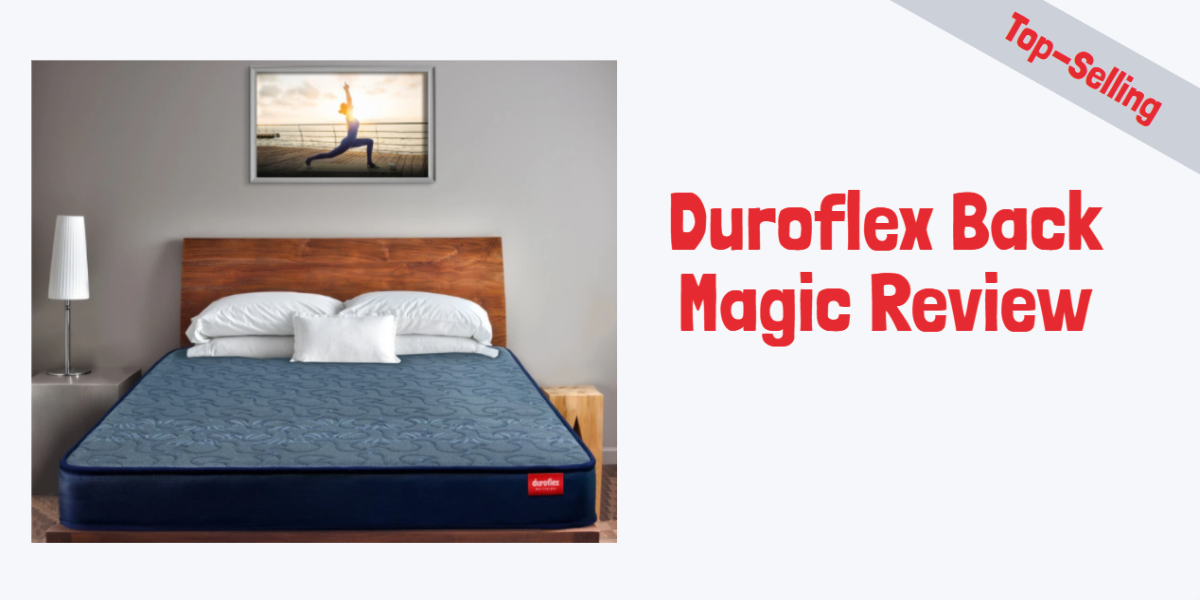 Duroflex Back Magic Review