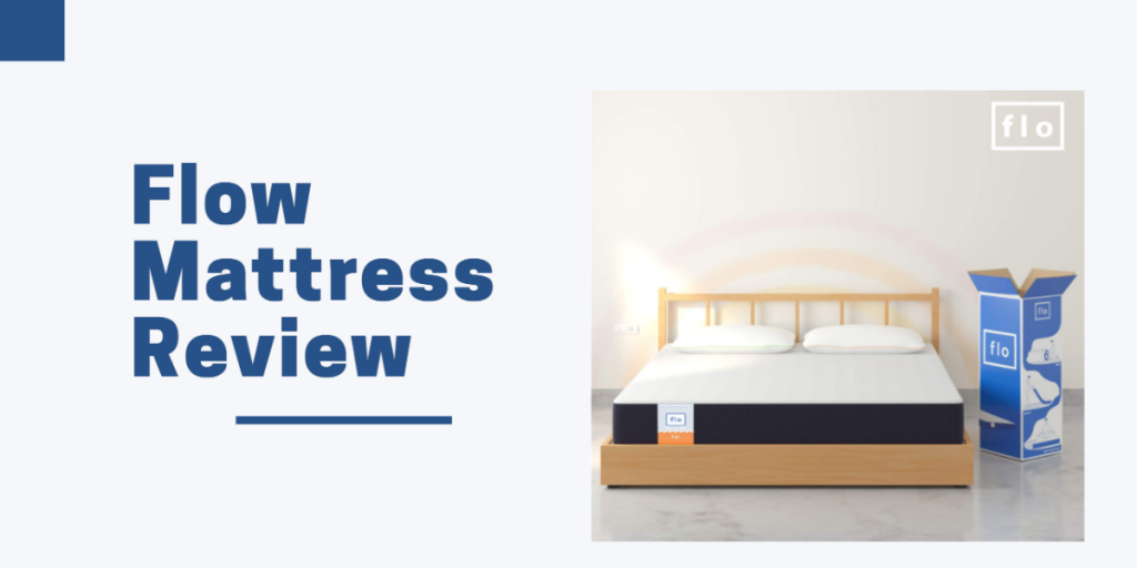 Flo Mattress Review
