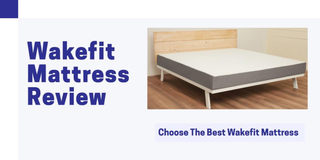 Wakefit Mattress Review India