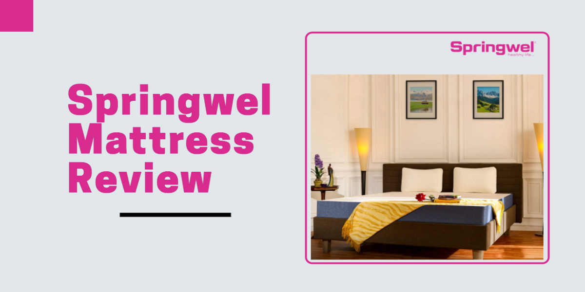 Best Springwel Mattress Review In India