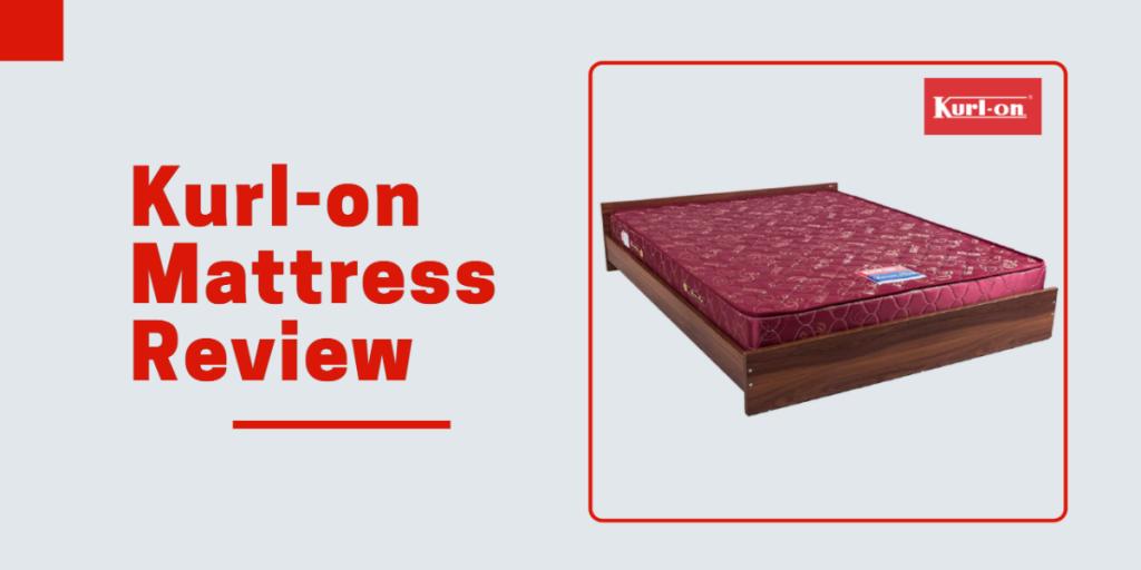 Kurlon Mattress Review